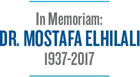 In Memoriam: DR. MOSTAFA ELHILALI 1937-2017